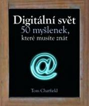50 myšlenek, které musíte znát: Digitální svět