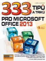 Karel Klatovský: 333 tipů a triků pro MS Office 2013