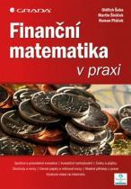 Oldřich a kolektiv Šoba: Finanční matematika v praxi