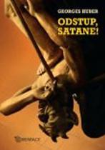Georges Huber: Odstup, satane!