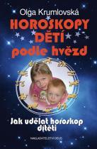 Olga Krumlovská: Horoskopy dětí podle hvězd - Jak udělat horoskop dítěti