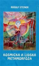 Rudolf Steiner: Kosmická a lidská metamorfóza