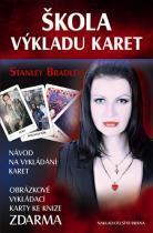 Stanley Bradley: Škola výkladu karet - Návod na vykládání karet + Obrázkové vykládací karty zdarma