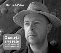 Martin C. Putna: O smrti i vesele - Písně barokní a postbarokní + CD