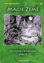 Scott Cunningham: Magie země - Techniky přírodní magie