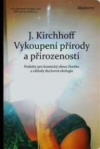 Kirchhoff Jochen: Vykoupení přírody a přirozenosti