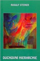 Rudolf Steiner: Duchovní hierarchie