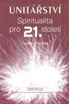 Luděk Pivoňka: Unitářství - Spiritualita pro 21. století