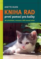 Anette Huhn: Kniha rad první pomoci pro kočky