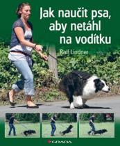 Ralf Lindner: Jak naučit psa, aby netáhl na vodítku - Rady teriéra Bertíka