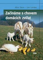 Landes Les, Stern Alice: Začínáme s chovem domácích zvířat