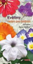 Kolaříková Dagmar, Hrudová Eva: Květiny nejen pro balkon