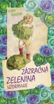 Klára Trnková: Zázračná zelenina