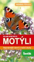 Roland Gerstmeier: Motýli - Nejznámější denní a noční druhy
