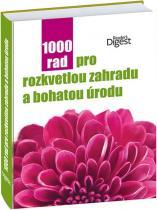 1000 rad pro rozkvetlou zahradu a bohatou úrodu
