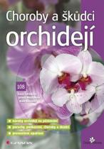 Ivana Šafránková: Choroby a škůdci orchidejí