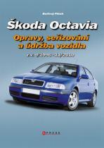 Bořivoj Plšek: Škoda Octavia - Opravy, seřizování a údržba vozidla 9/1996 - 11/2010