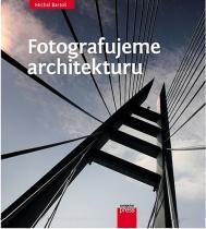 Michal Bartoš: Fotografujeme architekturu
