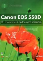 Jeff Revell: Canon EOS 650D - Od momentek k nádherným snímkům