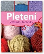 Základní techniky: Pletení
