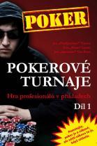 1. díl: Pokerové turnaje - Hra profesionálů v příkladech