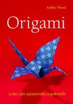 Ashley Woodová: Origami - Lekce pro začátečníky a pokročilé