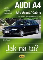 Hans-Rudiger Dr. Etzold: AUDI A4/Avant/Cabrio - A4 11/00-11/07 - A4 Avant 10/01-3/08 - Jak na to? 113.