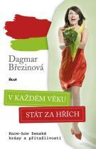 Dagmar Březinová: V každém věku stát za hřích