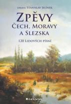 Jelínek Stanislav: Zpěvy Čech, Moravy a Slezska - 120 lidových písní