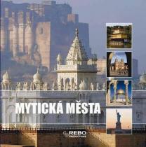 1001 fotografií: Mytická města