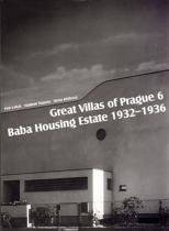 Petr Urlich: Great Villas of Prague 6 - Baba Housing Estate 1932-1936