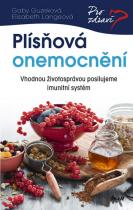 Guzeková Gaby, Langeová Elisabeth: Plísňová onemocnění - Vhodnou životosprávou posilujeme imunitní systém