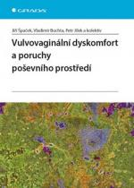 Jiří Špaček a Vulvovaginální dyskomfort a poruchy poševního prostředí