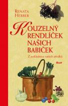 Renata Herber: Kouzelný rendlíček našich babiček - Z pokladnice našich předků