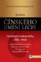 Li Wu: Kniha čínského umění léčby - Osvědčené znalosti léčby z Říše středu + CD