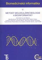 Jana Zvárová: Biomedicínská informatika V. - Metody molekulární biologie a bioinformatiky