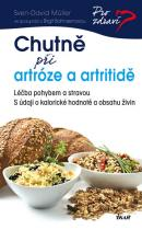 Sven-David Müller: Chutně při artróze a artritidě