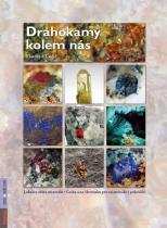 Vlastimil Toegel: Drahokamy kolem nás - Lokality sběru minerálů v Česku a na Slovensku pro začátečníky i pokročilé