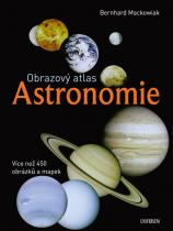 Bernhard Mackowiak: Obrazový atlas. Astronomie