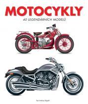 Andrea Rapelli: Motocykly - 40 legendárních modelů