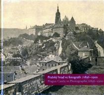 Pražský hrad ve fotografii/1856-1900