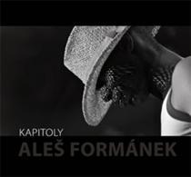 Aleš Formánek: Kapitoly