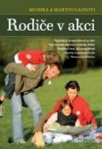 Monika a Martin Gajdovi: Rodiče v akci