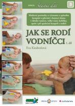 Eva Kiedroňová: Jak se rodí vodníčci 1. díl
