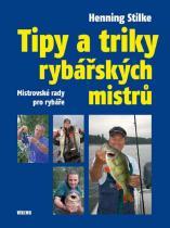 Henning Stilke: Tipy a triky rybářských mistrů