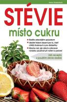 Alena Doležalová: STÉVIE místo cukru - 365 receptů s použitím stévie sladké