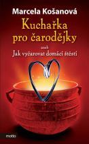 Marcela Košanová: Kuchařka pro čarodějky