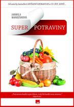 Jarmila Mandžuková: Superpotraviny