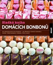 Elizabeth LaBauová: Sladká kniha domácích bonbonů