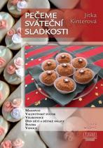 Jitka Kinterová: Pečeme sváteční sladkosti